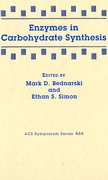 Cover for Enzymes in Carbohydrate Synthesis