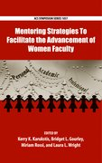 Cover for Mentoring Strategies To Facilitate the Advancement of Women Faculty