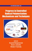 Cover for Progress in Controlled Radical Polymerization: Mechanisms and Techniques