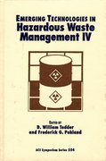 Cover for Emerging Technologies in Hazardous Waste Management IV