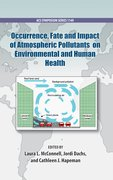 Cover for Occurrence, Fate and Impact of Atmospheric Pollutants on Environmental Health