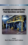 Cover for Academia and Industrial Pilot Plant Operations and Safety