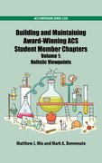 Cover for Building and Maintaining Award-Winning ACS Student Member Chapters Volume 1