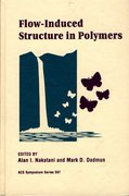Cover for Flow-Induced Structure in Polymers