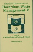 Cover for Emerging Technologies in Hazardous Waste Management V