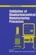 Cover for Validation of Biopharmaceutical Manufacturing Processes