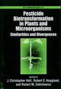 Cover for Pesticide Biotransformation in Plants and Microorganisms