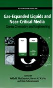 Cover for Gas-Expanded Liquids and Near-Critical Media Green Chemistry and Engineering