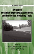 Cover for Turf Grass: Pesticide Exposure Assessment and Predictive Modeling Tools
