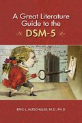 Cover for A Great Literature Guide to the DSM-5