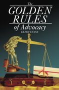 Cover for The Golden Rules of Advocacy
