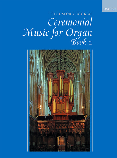 Oxford book of Ceremonial music for organ image