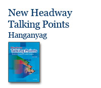 New Headway Talking Points - Hanganyag