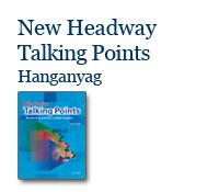 New Headway Talking Points - Hanganyag
