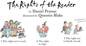 Rights of the reader by Daniel Pennac. illustrated by Quentin Blanke