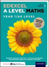 Edexcel A Level Maths Y1 /AS Student Book - Bridging edition