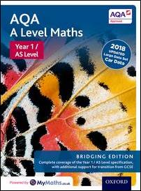 AQA A Level Maths: Y1 /AS Student Book - Bridging edition