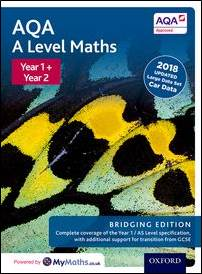 AQA A Level Maths: Y1 & Y2 Student Book - Bridging edition
