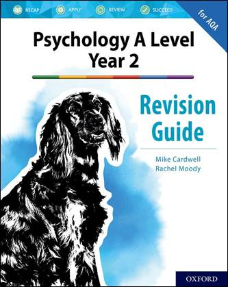 The Complete Companions: A Level Year 2 Psychology Revision Guide for AQA