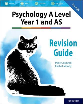 The Complete Companions: A Level Year 1 and AS Psychology: Revision Guide for AQA