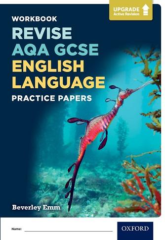 AQA GCSE English Language Practice Papers Workbook