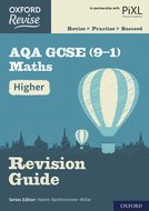 Oxford Revise: AQA GCSE Higher Revision Guide