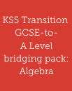 GCSE-to-A Level bridging pack