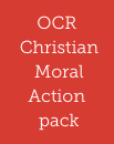 OCR Christian Moral Action pack
