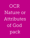 OCR Nature or Attributes of God pack